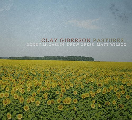 CLAY GIBERSON - Pastures