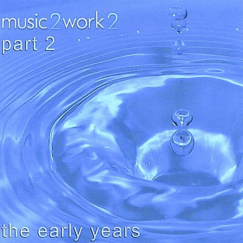 Music2Work2 the Early Years Part 2