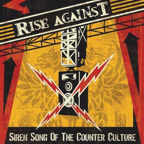 Rise Against-Siren Song of the Counter-Culture