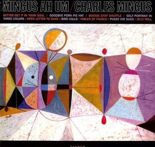Charles Mingus - Mingus Ah Hum [Import]