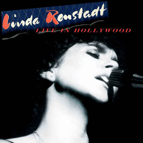 Linda Ronstadt - Live In Hollywood [Limited Edition Brick and Mortar Exclusive Red LP]
