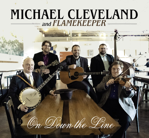 Michael Cleveland & Flamekeeper - On Down The Line