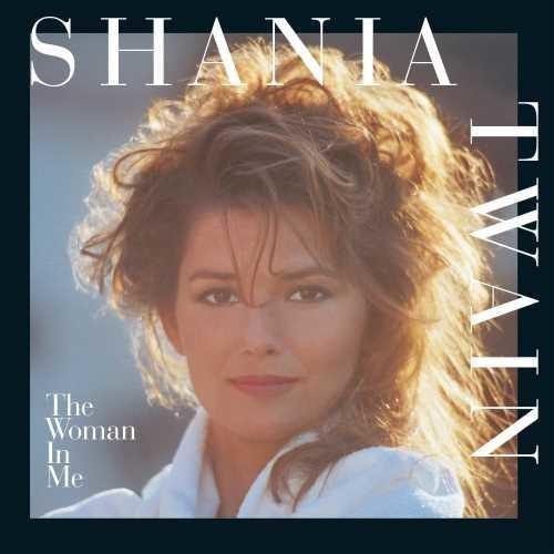Shania Twain - The Woman In Me [Vinyl]