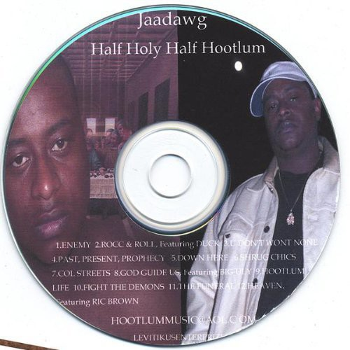 Half Holy/ Half Hootlum