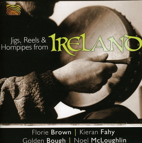 Jigs, Reels and Hornpipes From Ireland