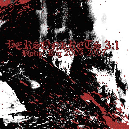 Personkrets 3 - Blodigt Krig 2003 - 2007