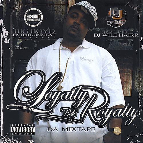 Loyalty B4 Royalty