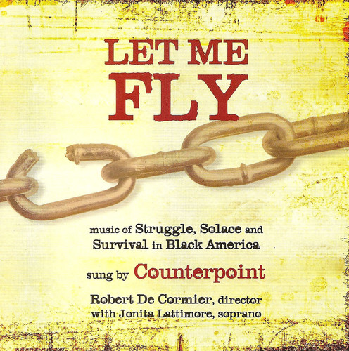 Let Me Fly: Music of Strugle Solace & Survival in