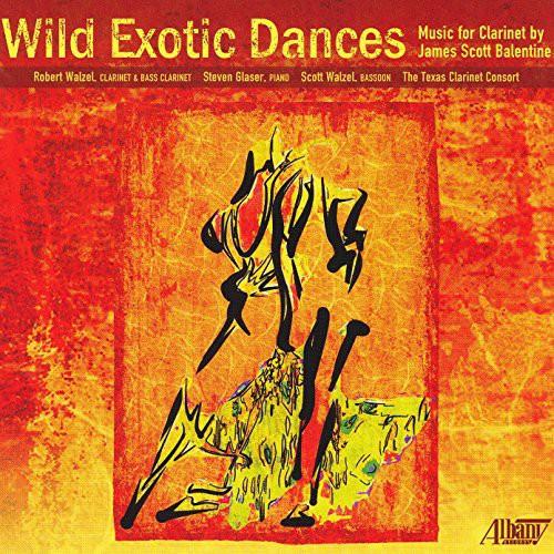 James Scott Balentine: Wild Exotic Dances