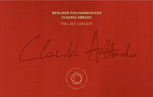 Claudio Abbado - the Last Concert