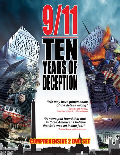 9 /  11: Ten Years of Deception - Terrorism and Lies