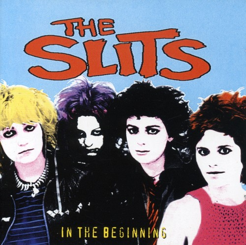 Slits - In The Beginning [Import]