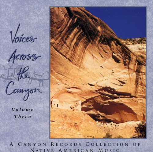 Voices Across Canyon 3 /  Various