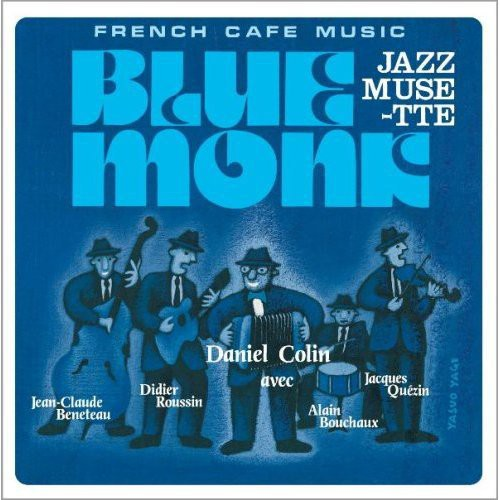 French Cafe Music Jazz Musette Blue Monk [Import]