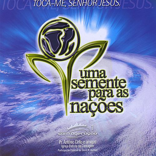 Toca-Me Senhor Jesus