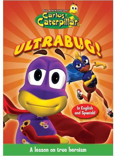 The Adventures of Carlos Caterpillar: Ultrabug!
