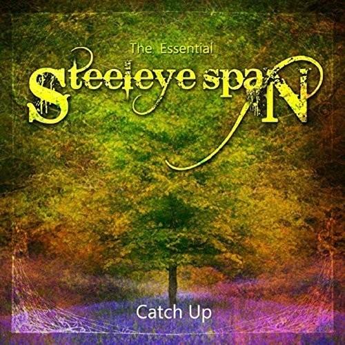 Steeleye Span - Catch Up - Essential Steeleye Span