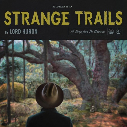 Lord Huron - Strange Trails [Vinyl]