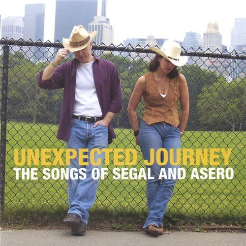 Unexpected Journey the Songs of Segal & Asero
