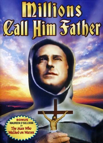 Millions Call Him Father: Story of Pedro de Gante