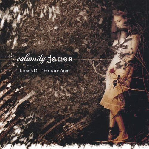 Calamity James - Beneath The Surface