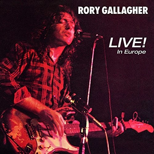 Rory Gallagher - Live In Europe [Import LP]