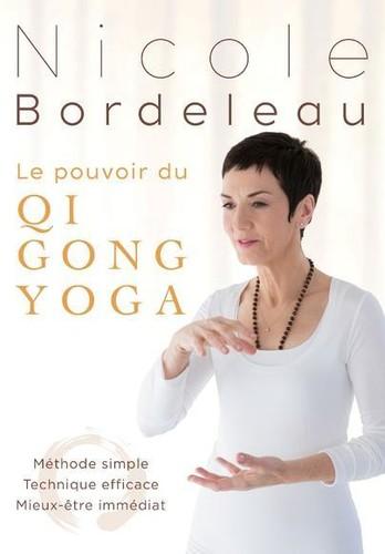 Le Pouvoir Du Qi Gong Yoga: Methode Simple [Import]