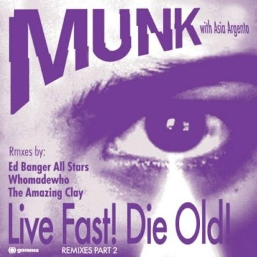 Live Fast! Die Old! Remixes [Pt. 2]