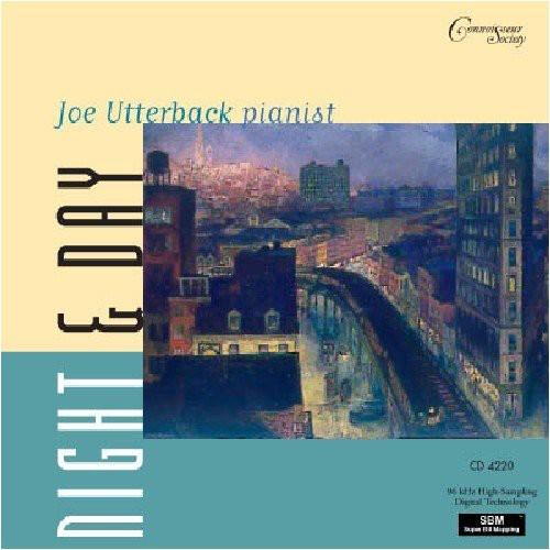 Joe Utterback Plays: Night & Day