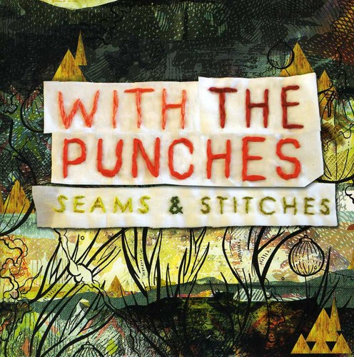 With The Punches - Seams and Stitches