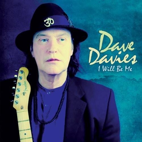 Dave Davies - I Will Be Me