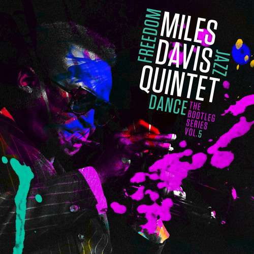 Miles Davis - Miles Davis Quintet: Freedom Jazz Dance: The Bootleg Series, Vol. 5