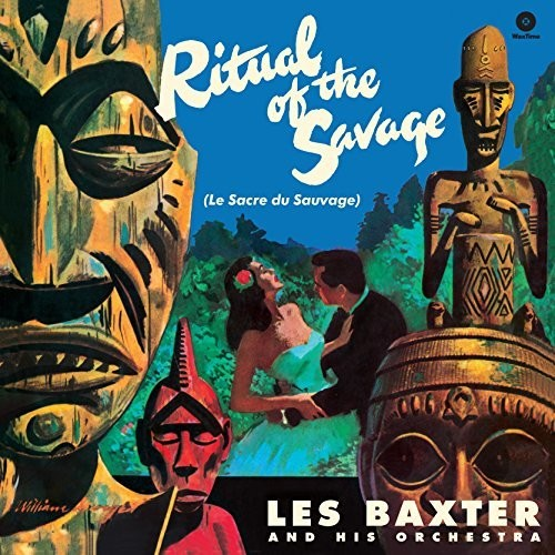 Les Baxter & His Orchestra - Ritual Of The Savage (Bonus Tracks) [180 Gram] [Remastered]