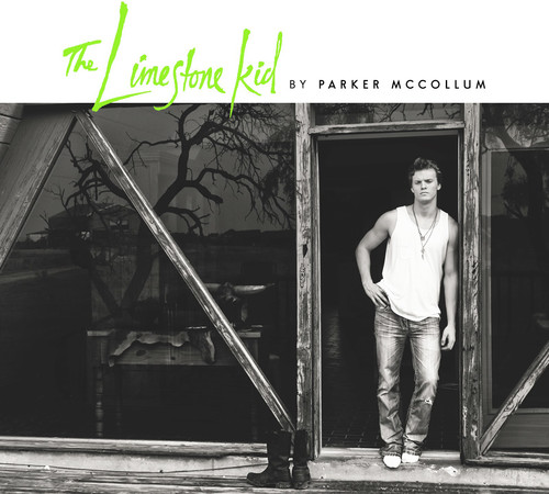 Parker McCollum - The Limestone Kid