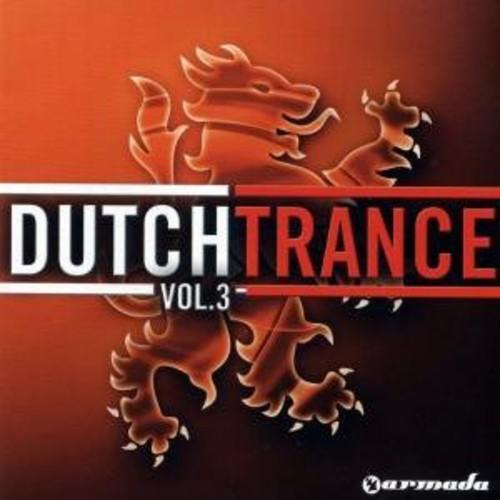 Dutch Trance, Vol. 3 [Import]