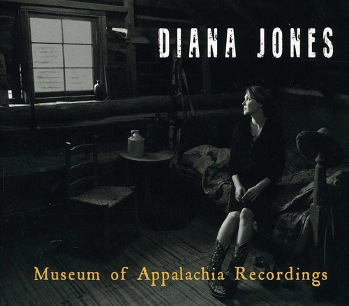 Diana Jones - Museum Of Appalachia Recordings