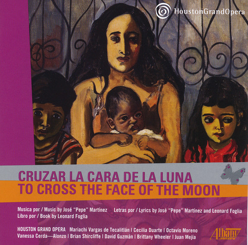 Houston Grand Opera: Cruzar la Cara de la Luna
