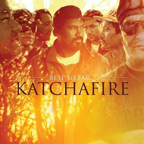 Katchafire - The Best Of So Far