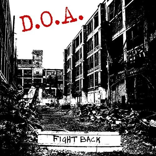 D.O.A. - Fight Back [Colored Vinyl] (Red) (Can)