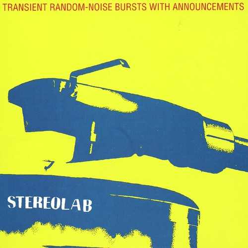 Stereolab - Transient Random Noise-Bursts With Announcements: Remastered [3LP]