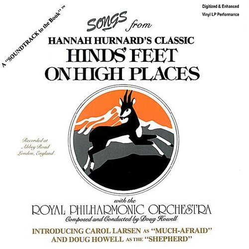 Songs from Hannah Hurnard's Classic Hinds Feet on