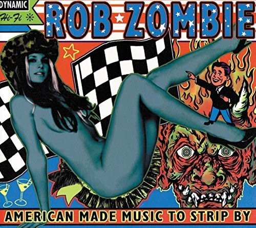 Rob Zombie - American Made Music To Strip By [2LP]