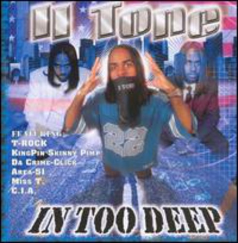 IITone - In Too Deep