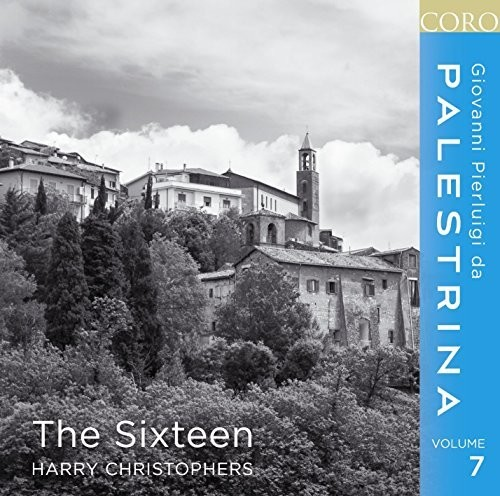 The Sixteen - Palestrina, Vol. 7