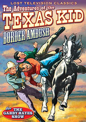 Adventures of the Texas Kid: Border Ambush