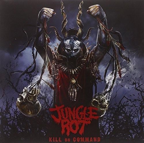 Jungle Rot - Kill On Command