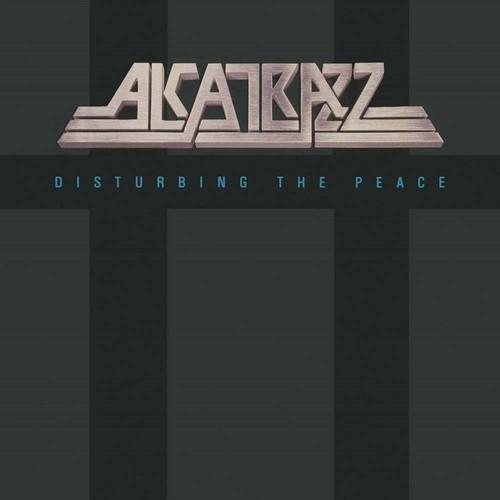Alcatrazz - Disturbing The Peace [Deluxe] (Uk)