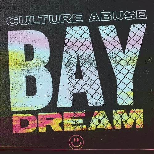 Culture Abuse - Bay Dream [LP]