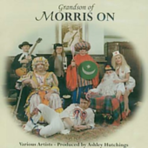 Ashley Hutchings - Grandson Of Morris On [Import]