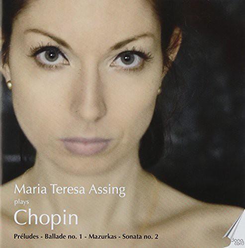 Chopin, Frederic : Maria Teresa Assing Plays Chopin